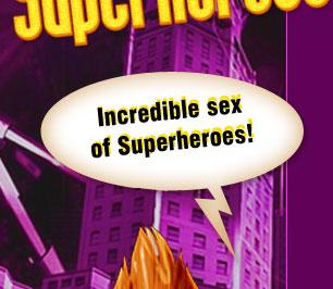 Incredible Super Sex